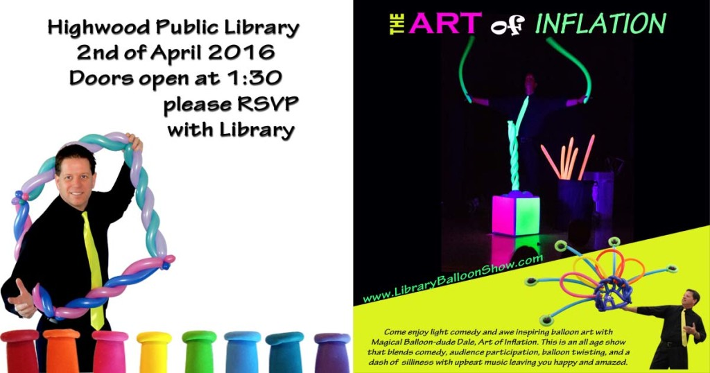 Highwood Library balloon Show Art of Inflation